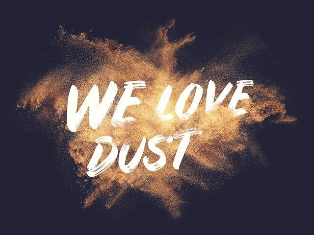 We-Love-Dust